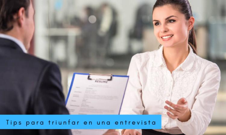 Tips para triunfar en una entrevista