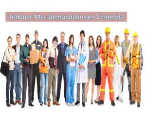 Trabajos Mas Demandados en Colombia