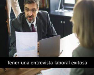 Tener una entrevista laboral exitosa