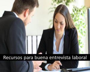 Recursos para buena entrevista laboral