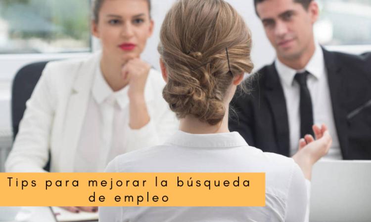 Tips para mejorar la búsqueda de empleo