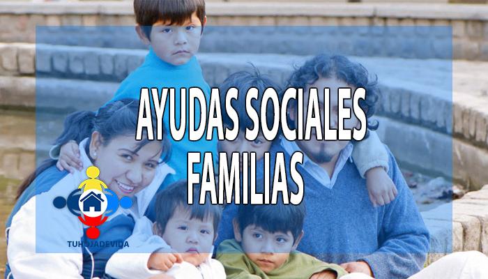 Ayudas sociales para familias
