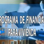 Programa para financiamiento de Vivienda