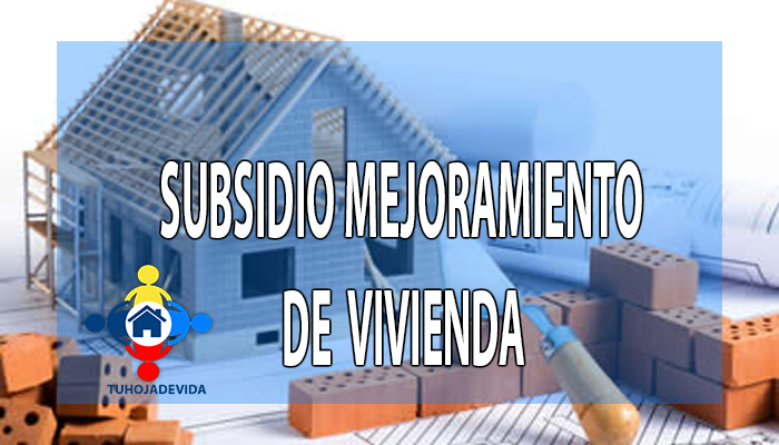 Subsidio mejoramiento de vivienda